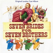 Seven Brides for Seven Brothers (Original London Cast Recording)