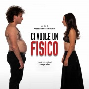 Ci Vuole Un Fisico (Original Motion Picture Soundtrack)