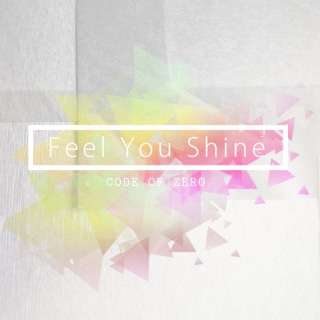 Feel You Shine