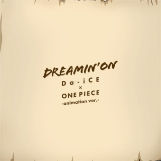 DREAMIN' ON -アニメver.-
