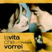 La vita che vorrei (Original Motion Picture Soundtrack)
