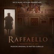 Raffaello, il principe delle arti (Original Motion Picture Soundtrack)