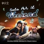 Solo per il weekend (Original Motion Picture Soundtrack)