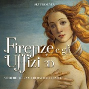 Firenze e gli Uffizi 3D (Original Motion Picture Soundtrack)
