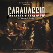Caravaggio: l'anima e il sangue (Original Motion Picture Soundtrack)