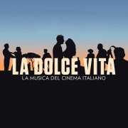 La Dolce Vita (The Music Of Italian Cinema)