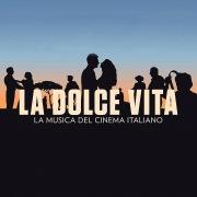 La Dolce Vita (The Music Of Italian Cinema)