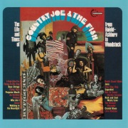 The Life And Time Of Country Joe And The Fish From Haight-Ashbury To Woodstock