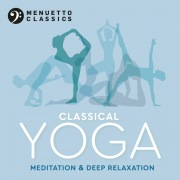 Classical Yoga: Meditation & Deep Relaxation