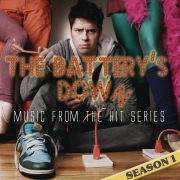 The Battery's Down (Music from the Hit Series) [Season 1]