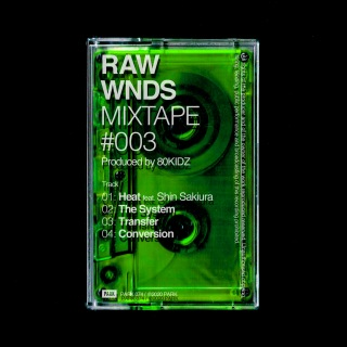 RAW WNDS MIXTAPE #003