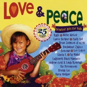 Love & Peace: Greatest Hits for Kids
