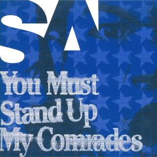You Must Stand Up My Comrades