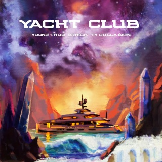 Yacht Club (feat. Young Thug & Ty Dolla $ign)