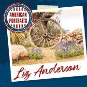 American Portraits: Liz Anderson
