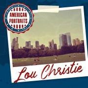 American Portraits: Lou Christie