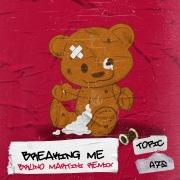 Breaking Me (Bruno Martini Remix)