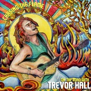 Chasing The Flame: On The Road With Trevor Hall