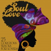 Soul Love: 25 Gorgeous Tracks for Lovers
