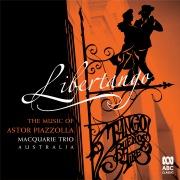 Libertango: The Music Of Astor Piazzolla