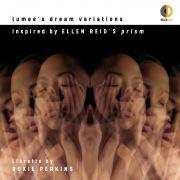 Ellen Reid: lumee's dream variations