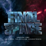 Final Space: Season 1 (Original Television Soundtrack)