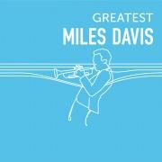Greatest Miles Davis