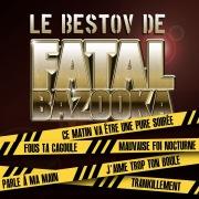Le Bestov De Fatal Bazooka (EP)