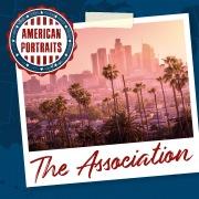 American Portraits: The Association