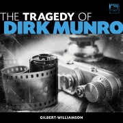 The Tragedy of Dirk Munro