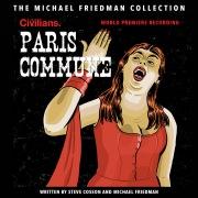 Paris Commune (The Michael Friedman Collection) [World Premiere Recording]