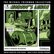 (I Am) Nobody's Lunch [The Michael Friedman Collection] [World Premiere Recording]