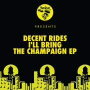 I'll Bring The Champaign EP