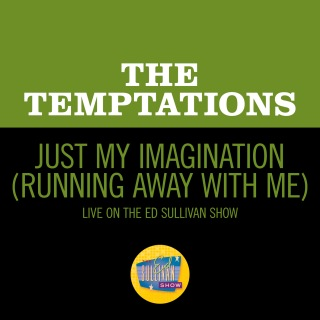 Just My Imagination (Running Away With Me) (Live On The Ed Sullivan Show, January 31, 1971)