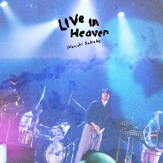 LIVE IN HEAVEN