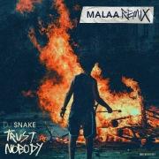 Trust Nobody (Malaa Remix)