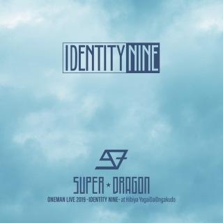 SUPER★DRAGON ONEMAN LIVE 2019 -IDENTITY NINE- at 日比谷野外大音楽堂