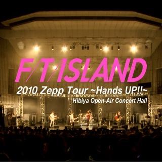 Live-2010 Zepp Tour -Hands UP!!-@Hibiya Open-Air Concert Hall