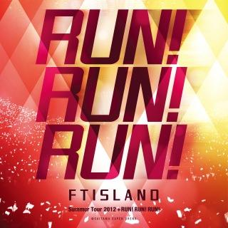 Live-2012 Summer Tour -RUN ! RUN ! RUN !-
