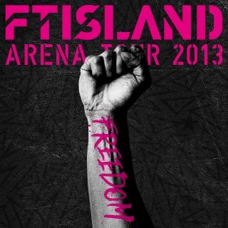 Live-2013 Arena Tour -FREEDOM-