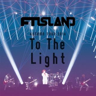 Live-2014 Autumn Tour -To The Light-