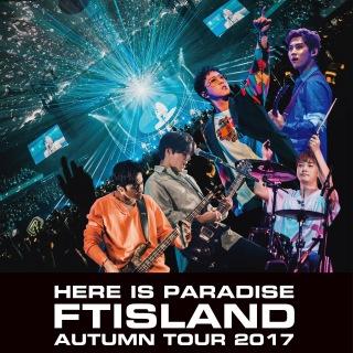 Live-2017 Autumn Tour -Here is Paradise-