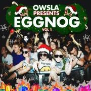 OWSLA Presents EGGNOG