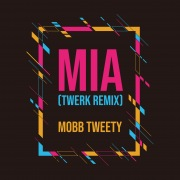 MIA (Twerk Remix)