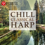 Chill Classical Harp: The Most Relaxing Masterpieces