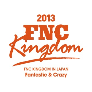 Live 2013 FNC KINGDOM -Fantastic & Crazy- (Part2)