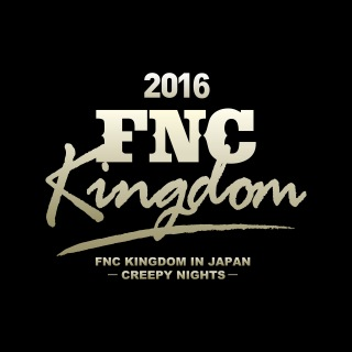 Live 2016 FNC KINGDOM -CREEPY NIGHTS- (Part1)