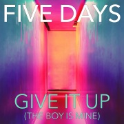 Give It Up (The Boy Is Mine)