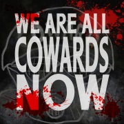 We Are All Cowards Now / Phonographic Memory