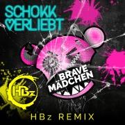 Brave Mädchen (HBz Remix)